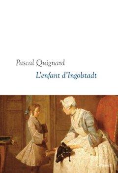 Livres Couvertures de L'enfant d'Ingolstadt: Dernier Royaume, X - collection littéraire dirigée par Martine Saada