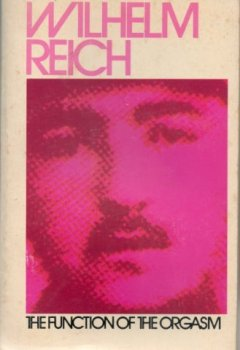 Livres Couvertures de The Function of the Orgasm; Sex-economic Problems of Biological Energy by Wilhelm reich (1974-05-15)