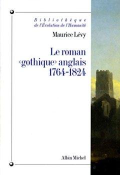Livres Couvertures de Le Roman « gothique » anglais, 1764-1824