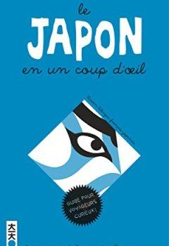 Livres Couvertures de Le Japon en un coup d'oeil, tome 0