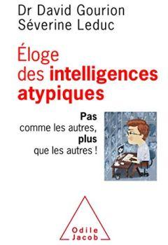 Livres Couvertures de Eloge des intelligences atypiques