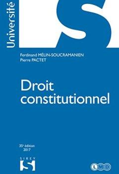 Livres Couvertures de Droit constitutionnel - 35e éd.