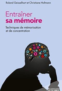 Livres Couvertures de Entrainer sa mémoire (Les miniGuides Ecolibris)