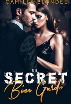 Livres Couvertures de Un secret bien gardé
