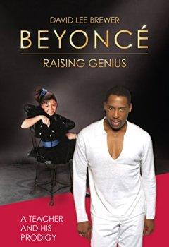 Livres Couvertures de Beyoncé: Raising Genius (English Edition)
