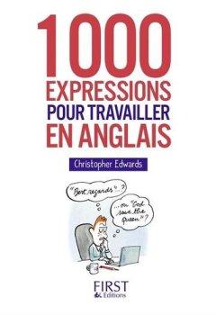 Livres Couvertures de Petit Livre - 1000 expressions pour travailler en anglais