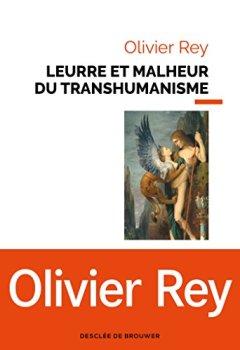 Livres Couvertures de Leurre et malheur du transhumanisme