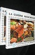 Toute la gastronomie alsacienne