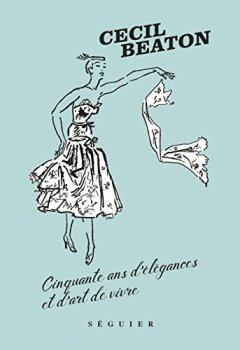 Livres Couvertures de Cecil Beaton, cinquante ans d'élégances et d'art de vivre
