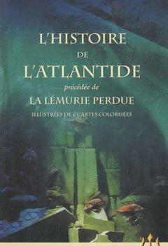 Livres Couvertures de Trilogie atlantéenne : Tome 1, L'histoire de l'Atlantide précédée de La Lémurie perdue