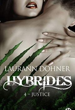 Livres Couvertures de Hybrides, T4 : Justice
