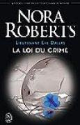Lieutenant Eve Dallas, Tome 11 : La loi du crime