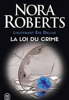 Livres Couvertures de Lieutenant Eve Dallas, Tome 11 : La loi du crime
