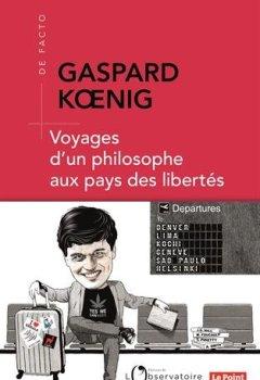 Livres Couvertures de Voyages d'un philosophe aux pays des libertés