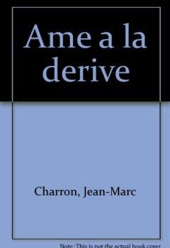 AME A LA DERIVE de Indie Author