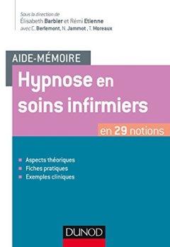 Livres Couvertures de Aide-mémoire - Hypnose en soins infirmiers - en 29 notions