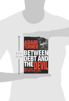 Livres Couvertures de Between Debt and the Devil – Money, Credit, and Fixing Global Finance