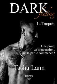 Livres Couvertures de Dark feeling: 1 - Traquée (Elixir of Love)