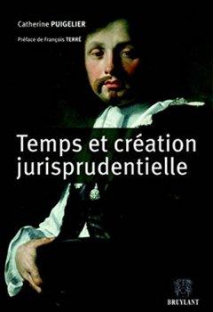 Livres Couvertures de Temps et création jurisprudentielle