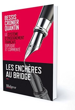Livres Couvertures de Les enchères au bridge : Tome 1, le Système d'Enseignement Français expliqué et commenté