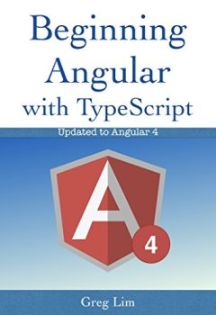 Livres Couvertures de Beginning Angular with Typescript (updated to Angular 4) (English Edition)