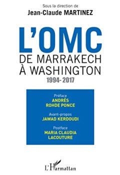 Livres Couvertures de OMC De Marrakech à Washington (L'): 1994-2017