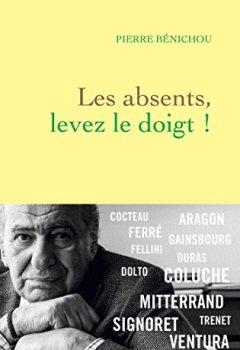 Livres Couvertures de Les absents, levez le doigt ! (Littérature Française)