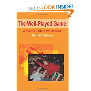 The Well-Played Game: A Playful Path to Wholeness