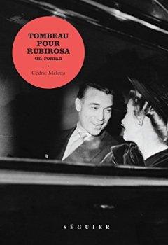 Livres Couvertures de Tombeau pour Rubirosa : Un roman