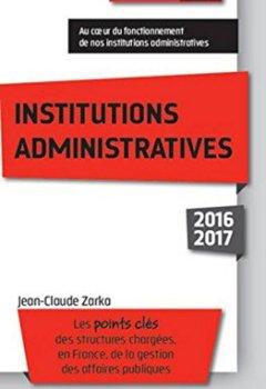 Livres Couvertures de Institutions administratives 2016-2017, 3ème Ed.