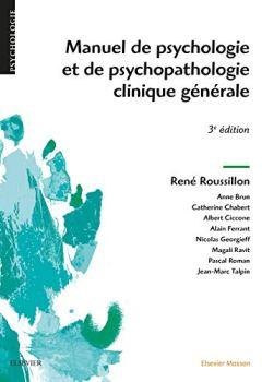 Livres Couvertures de Manuel de psychologie et de psychopathologie clinique générale