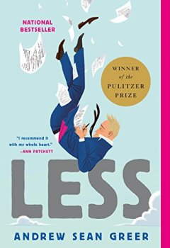 Livres Couvertures de Less (Winner of the Pulitzer Prize): A Novel