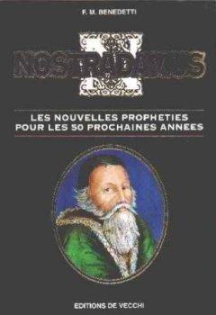 Livres Couvertures de Nostradamus : Les nouvelles prophéties pour les 50 prochaines années