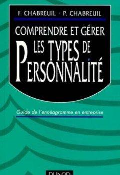 Livres Couvertures de Comprendre er gérer les types de personalité : Guide de l'énnéagramme en entreprise