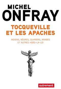 Livres Couvertures de Tocqueville et les Apaches