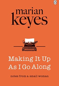 Livres Couvertures de Making It Up As I Go Along