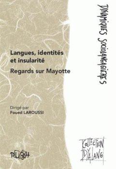 Livres Couvertures de Langues, identités et insularité : Regards sur Mayotte