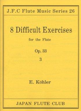 ケーラー/8つのむずかしい練習曲 OP.33-3 JFC名曲シリーズ 026