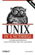 Unix in a Nutshell, Fourth Edition by Robbins, Arnold (2005) Paperback