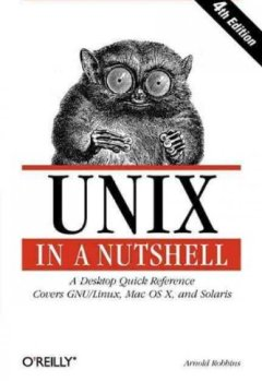 Livres Couvertures de Unix in a Nutshell, Fourth Edition by Robbins, Arnold (2005) Paperback