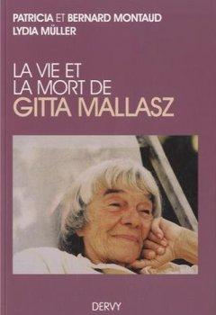 Livres Couvertures de La vie et la mort de Gitta Mallaz