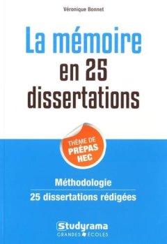 Livres Couvertures de La mémoire en 25 dissertations : Sujet des concours EC