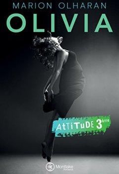 Livres Couvertures de Olivia (Attitude t. 3)