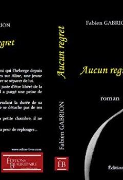 Livres Couvertures de Aucun regret