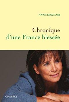 Chronique d'une France blessée de Indie Author