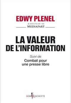 Livres Couvertures de La valeur de l'information - Suivi de Combat pour une presse libre