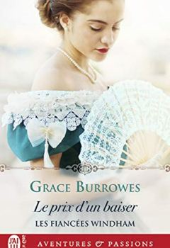 Livres Couvertures de Les fiancées Windham - Le prix d'un baiser (J'ai lu Aventures & Passions)