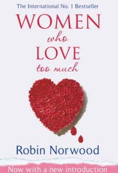 Livres Couvertures de Women Who Love Too Much