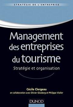 Livres Couvertures de Management des entreprises du tourisme - Stratégie et organisation
