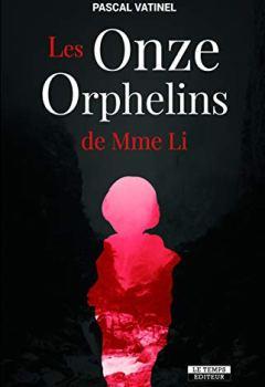 Livres Couvertures de Les Onze Orphelins de Mme Li (NOIR PREMIERS)